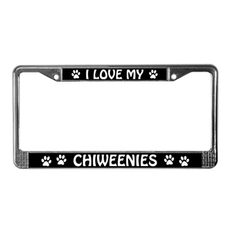 I Love My Chiweenies (Plural) License Plate Frame
