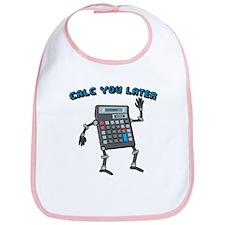 Calc You Later Bib