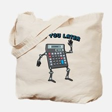 Calc You Later Tote Bag