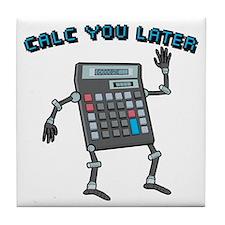 Calc You Later Tile Coaster