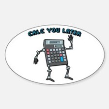 Calc You Later Sticker (Oval)