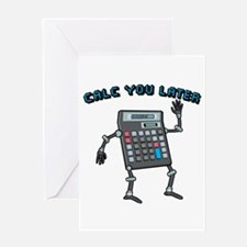 Calc You Later Greeting Card