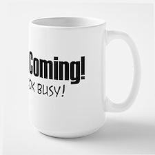 Jesus is Coming! Large Mug