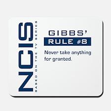 NCIS Gibbs' Rule #8 Mousepad