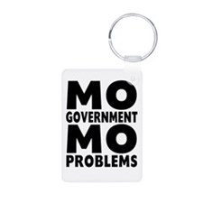 MO GOVERNMENT MO PROBLEMS Keychains