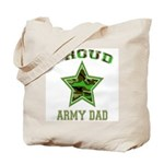Proud Army Dad: Tote Bag