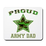 Proud Army Dad: Mousepad
