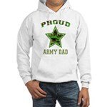 Proud Army Dad: Hooded Sweatshirt