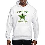 Proud Army Dad: Hooded Sweatshirt