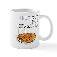 I PUT OUT... Mug