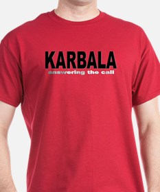 KARBALA-aswering the call T-Shirt