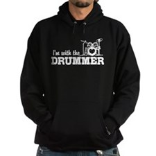 I'm With The Drummer Hoodie