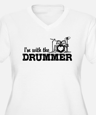 I'm With The Drummer T-Shirt