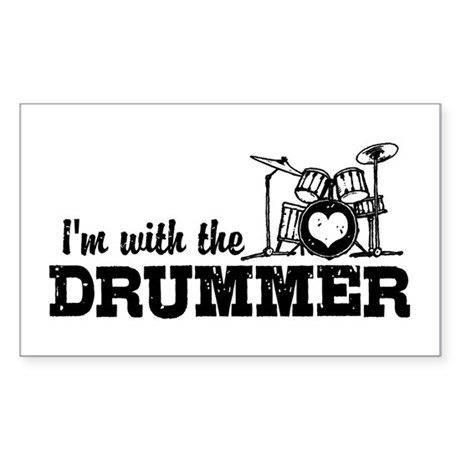 I'm With The Drummer Sticker (Rectangle)