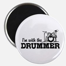I'm With The Drummer Magnet