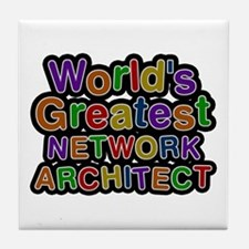 World's Greatest NETWORK ARCHITECT Tile Coaster