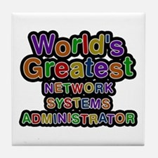 World's Greatest NETWORK SYSTEMS ADMINISTRATOR Til