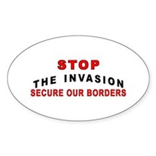 Invasion - Stop The - Oval Decal