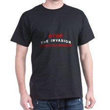 Stop The Invasion SOB  Black T-Shirt