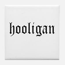 HOOLIGAN Tile Coaster