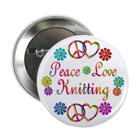 "Peace Love Knitting 2.25"" Button (10 pack)"