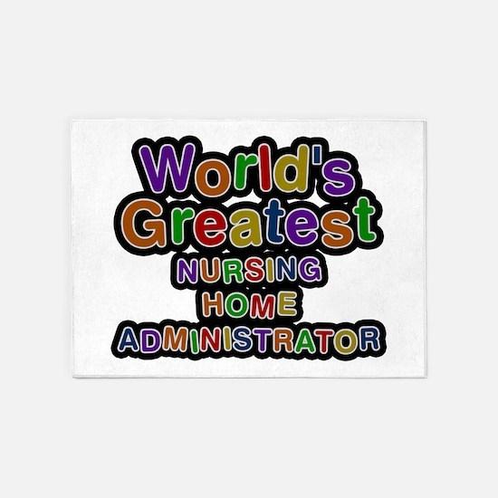 World's Greatest NURSING HOME ADMINISTRATOR 5'x7'