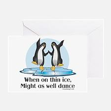 When On Tin Ice Greeting Card