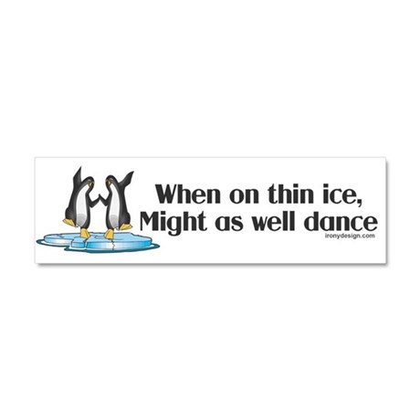 When On Tin Ice Car Magnet 10 x 3