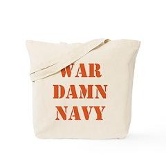 WAR DAMN NAVY Tote Bag