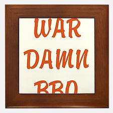 WAR DAMN BBQ Framed Tile