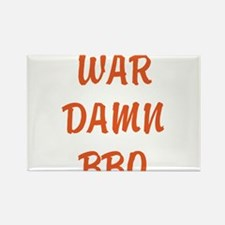 WAR DAMN BBQ Rectangle Magnet