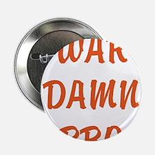 """WAR DAMN BBQ 2.25"""" Button"""