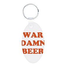 WAR DAMN BEER Keychains