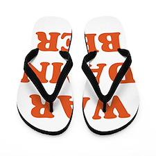 WAR DAMN BEER Flip Flops