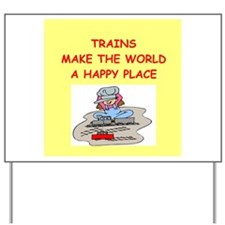trains Yard Sign