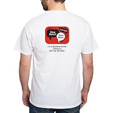 '..not an option!' Shirt