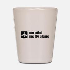 Me Pilot, Me Fly Plane Shot Glass