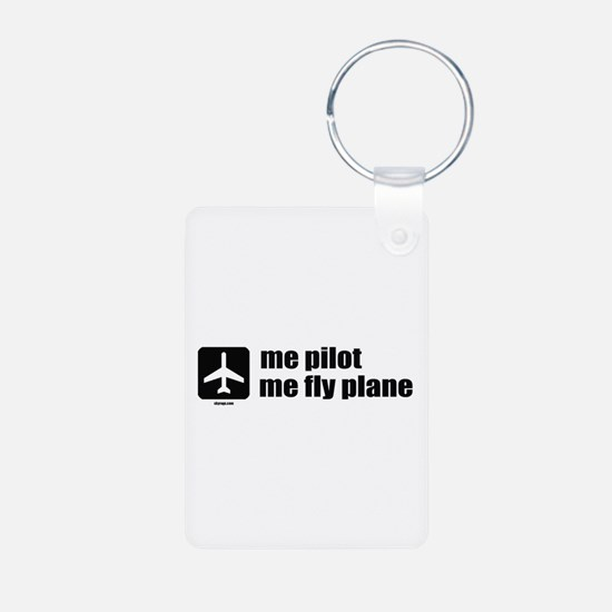 Me Pilot, Me Fly Plane Keychains
