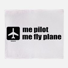 Me Pilot, Me Fly Plane Throw Blanket