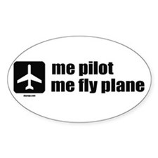 Me Pilot, Me Fly Plane Bumper Stickers