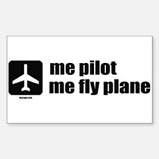 Me Pilot, Me Fly Plane Sticker (Rectangle)