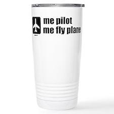 Me Pilot, Me Fly Plane Stainless Steel Travel Mug