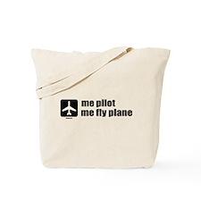 Me Pilot, Me Fly Plane Tote Bag