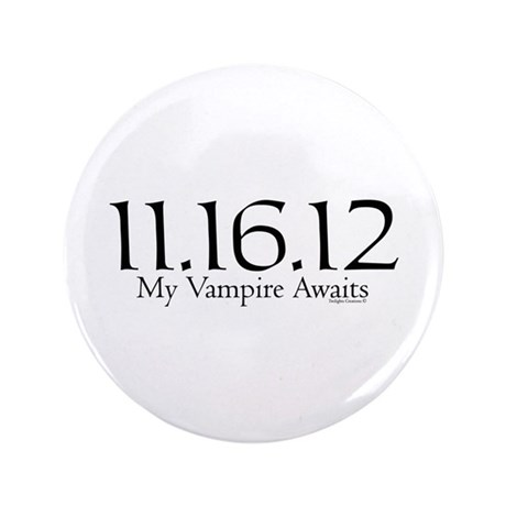 "Vampire Waits 3.5"" Button"