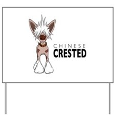 Chinese Crested Yard Sign
