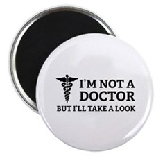 I'm not a doctor Magnet