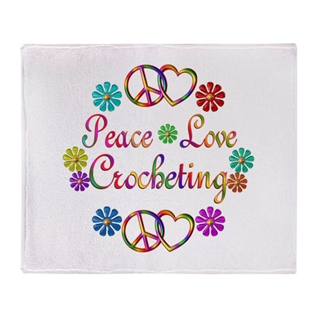 Peace Love Crocheting Throw Blanket