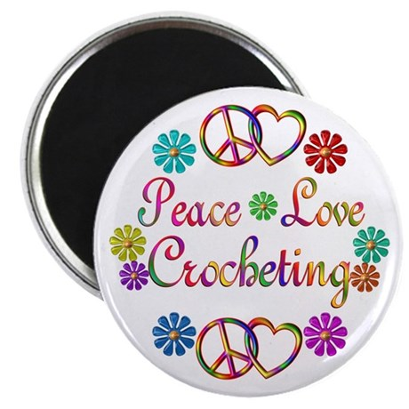 "Peace Love Crocheting 2.25"" Magnet (100 pack)"