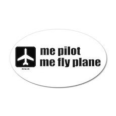Me Pilot, Me Fly Plane 22x14 Oval Wall Peel