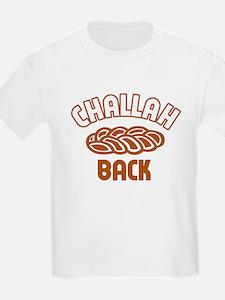 Challah back! Kids T-Shirt